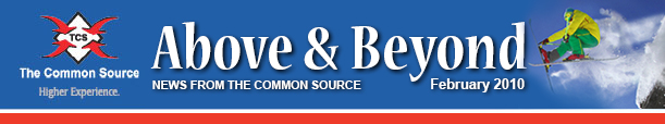 Above & Beyond News from The Common Source | February 2010