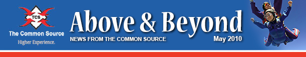 Above & Beyond News from The Common Source | May 2010