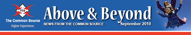Above & Beyond News from The Common Source | September 2010