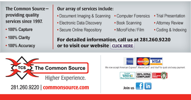 The Common Source—providing quality services since 1997.  •100% Capture  •100% Clarity  •100% Accuracy   Our array of services include: •Document Imaging & Scanning •Electronic Data Discovery •Secure Online Repository •Trial Presentation •Attorney Review •Coding & Indexing •ESI Collection •Book Scanning •MicroFiche/Film  For detailed information, call us at 281.260.9220 or to visit our website click here. [http://commonsource.com/]  The Common Source 281.260.9220 commonsource.com  Join us [http://www.facebook.com/pages/The-Common-Source/135787343114308?ref=ts] [http://www.linkedin.com/company/1030204?trk=null]  We now accept American Express®, Visa®, and MasterCard®, for quick and easy payment.