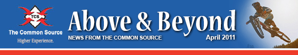 Above & Beyond News from The Common Source | April 2011