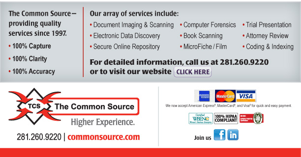 The Common Source—providing quality services since 1997.  •100% Capture  •100% Clarity  •100% Accuracy   Our array of services include: •Document Imaging & Scanning •Electronic Data Discovery •Secure Online Repository •Trial Presentation •Attorney Review •Coding & Indexing •ESI Collection •Book Scanning •MicroFiche/Film  For detailed information, call us at 281.260.9220 or to visit our website click here. [https://www.commonsource.com/]  The Common Source 281.260.9220 commonsource.com  Join us [https://www.facebook.com/pages/The-Common-Source/135787343114308?ref=ts] [https://www.linkedin.com/company/1030204?trk=null]  We now accept American Express®, Visa®, and MasterCard®, for quick and easy payment.