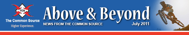 Above & Beyond News from The Common Source | July 2011