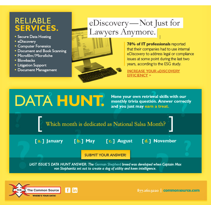 eDiscovery - Not Just for Lawyers Anymore.